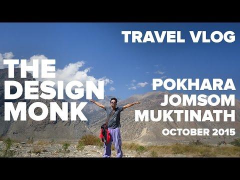 Eat Travel Love - Pokhara Jomsom Muktinath Mustang Nepal. The Design Monk