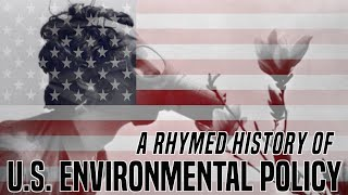 A History of Environmental Policy in the United States, 1960's - present | Nate & Hila