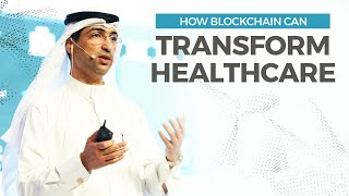Use Case presentation: How blockchain can transform healthcare   Dr. Ramadan Alblooshi