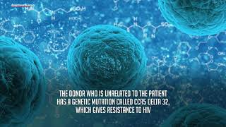 HIV/AIDS cured through Stem-cell transplant in London.