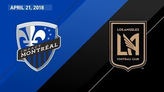 HIGHLIGHTS Montreal Impact vs Los Angeles Football Club  April 21 2018