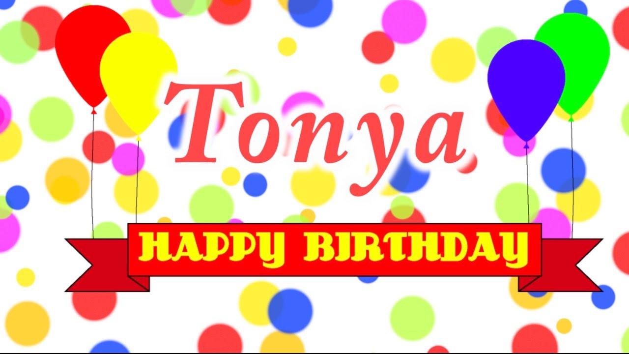 Happy Birthday Tonya Song Youtube