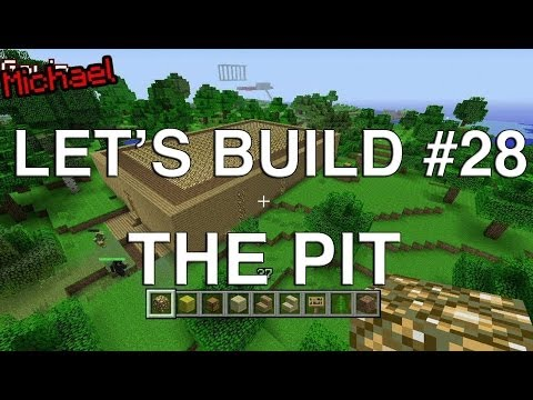 Let's Build in Minecraft - The Pit
