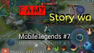 story wa mobile legends #7