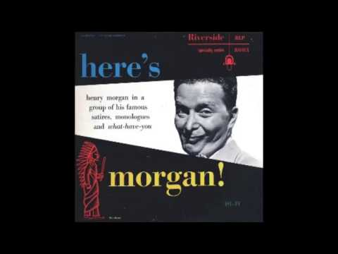 "Henry Morgan ""Here's Morgan"" 1954 Comedy FULL ALBUM"