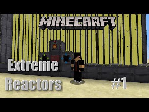 Grundlagen - EXTREME REACTORS #1 - Minecraft 1.12.2 Mod Tutorial [German / Deutsch]