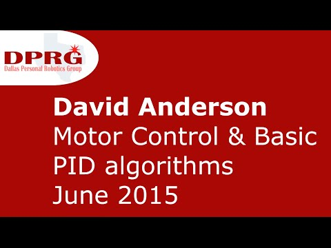 David Anderson discusses Motor Control and PID (audio fixed)