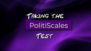 Taking the PolitiScales Test