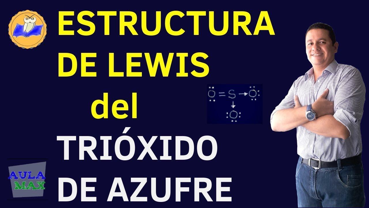 Estructura De Lewis Del Trióxido De Azufre So3