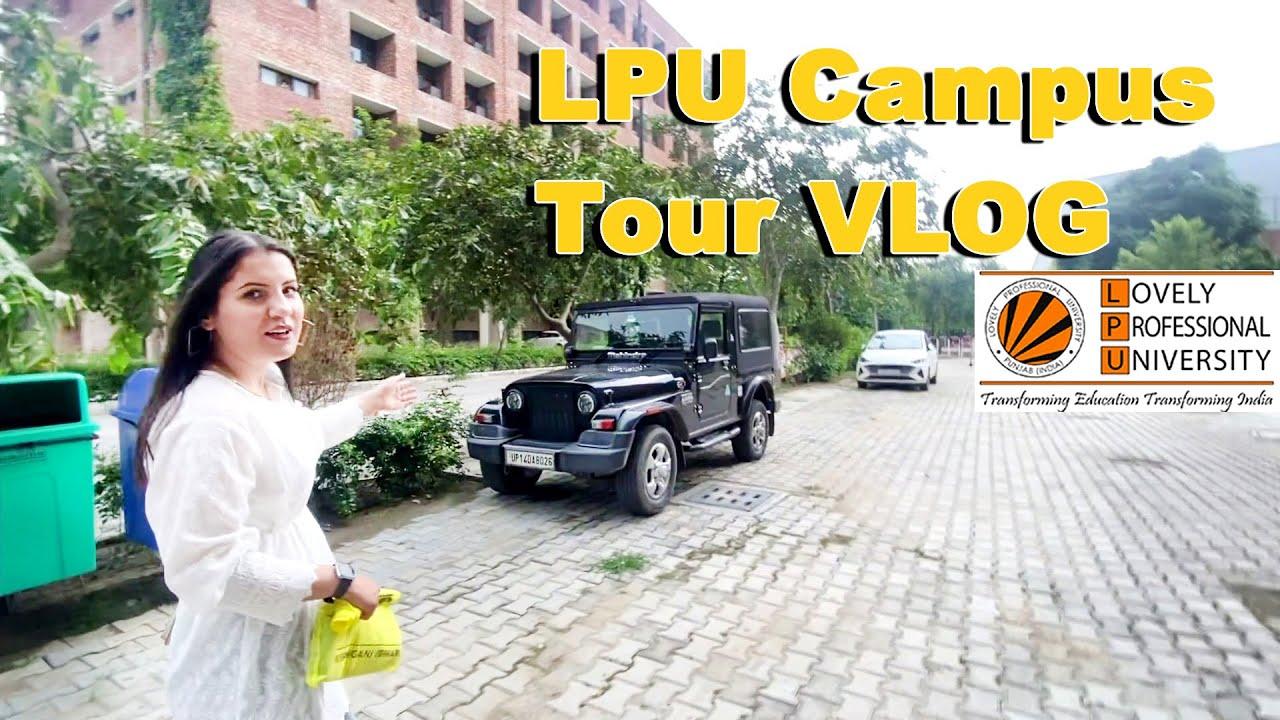 Download Lovely Professional University - LPU University Campus   Campus Tour VLOG