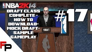 NBA 2K14 - How to Download PS4 Draft Class, Mock Draft, Sample Game