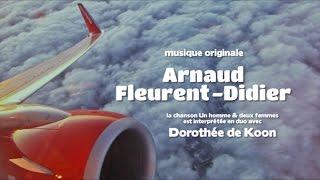 Arnaud Fleurent-Didier - Un homme et deux femmes