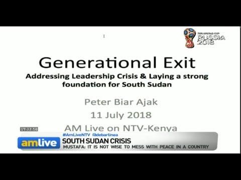 Why South Sudan needs a  'Generational Exit' plan #AMLiveNTV