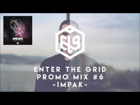 Enter The Grid Promo Mix 006 by Impak