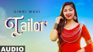 Tailor (Full Audio) | Ginni Mahi | Amar | Bloody Beat | Latest Punjabi Songs 2020
