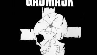 Gasmask - ダイオキシン / 政論の暴言