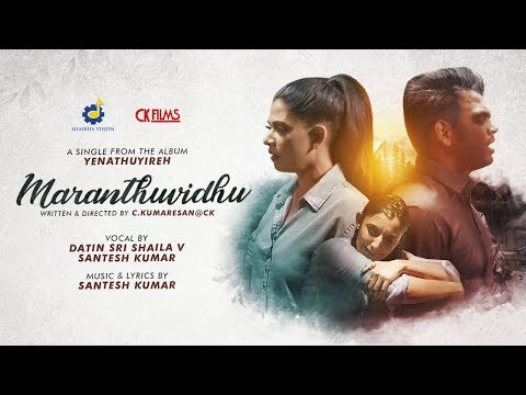 Download Maranthuvidhu - Datin Sri Shaila V feat. Santesh | C.Kumaresan | Thivya Naidu Mp4 baru