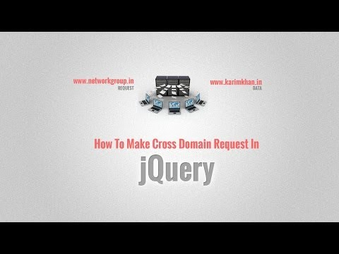 How To Make Cross Domain Request In jQuery