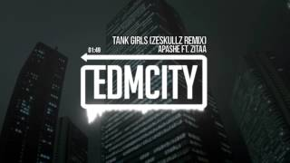 Скачать Apashe Ft Zitaa Tank Girls Zeskullz Remix