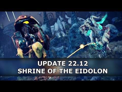 Warframe - Update 22.12 Shrine of the Eidolon Overview thumbnail