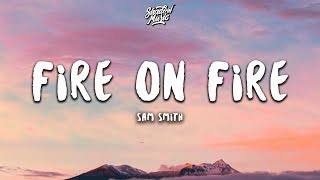 Sam Smith   Fire On Fire (lyrics)