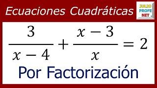 ECUACIONES CUADRÁTICAS POR FACTORIZACIÓN - Ejercicio 1
