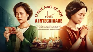 """Filme gospel e vida 2019 """"O Sol não se põe sobre a integridade"""""""