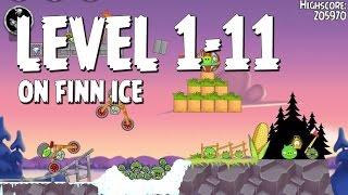 Angry Birds Seasons On Finn Ice 1-11 Walkthrough 3 Star