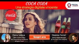 Coca Cola: una strategia digitale vincente(, 2016-07-21T08:13:49.000Z)