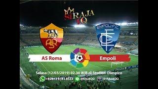 Prediksi Pertandingan Antara AS Roma vs Empoli Hari Selasa, 12 Maret 2019 Pukul 02.30 WIB