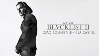 Sofiane & Léa Castel - Ciao Bonne Vie (Clip Officiel)