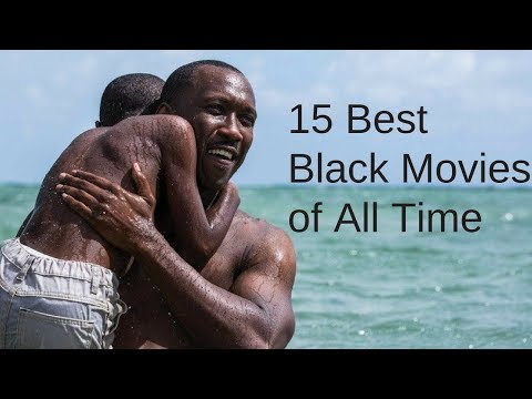 15 Best Black Movies Of All Time