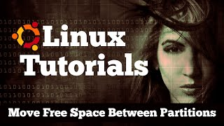 How to Move Free Space Between Partitions in Gparted - Linux / Ubuntu 16.04 Tutorial