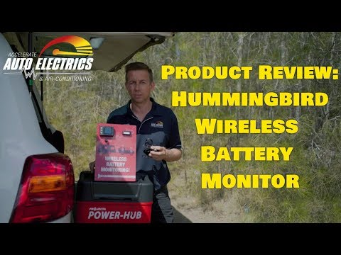 Hummingbird Wireless Battery Monitor: Product Review - Accelerate Auto Electrics & Air Conditioning