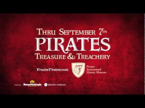 """Frazier History Museum: """"Pirates"""""""