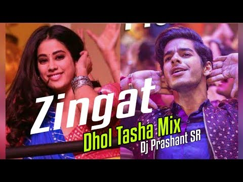 Zingat (Dhadak) Dhol Tasha Mix DJ Prashant SR Full Unreleased Track With Download Link