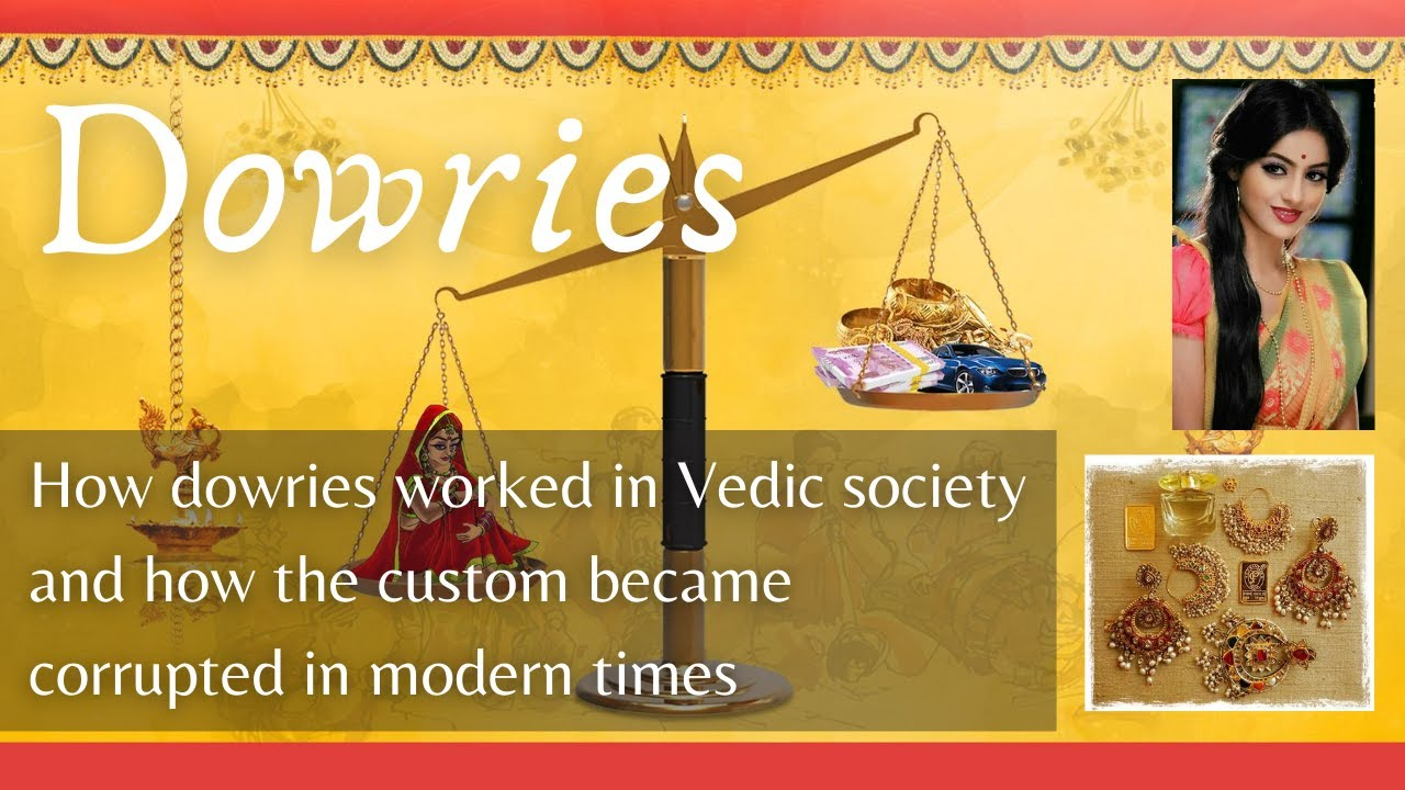 Download How dowries worked in Vedic society and how the custom became corrupted in modern times