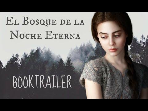 El Bosque De La Noche Eterna - BookTrailer