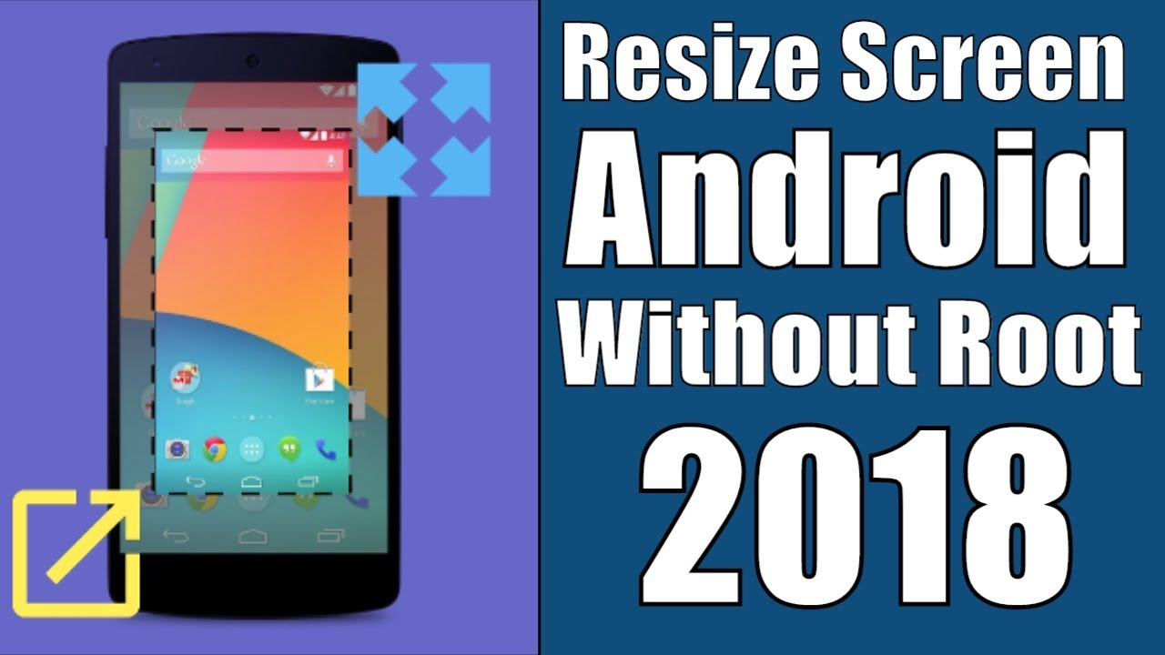 How To RESIZE SCREEN ON ANDROID (2019)