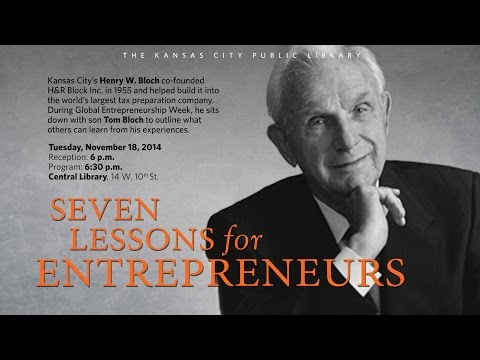 Seven Lessons for Entrepreneurs - Henry W. Bloch, Tom Bloch