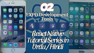 Part 02 React Native Tutorial Series for Beginners in Urdu/Hindi: EXPO Development Tools