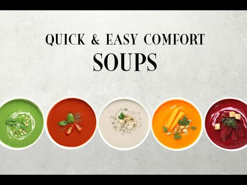 5 Quick & Easy Comfort Soups | Vegan, Paleo