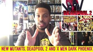 New mutants, Deadpool 2 and X-Men Dark Phoenix Get Release Dates for 2018!