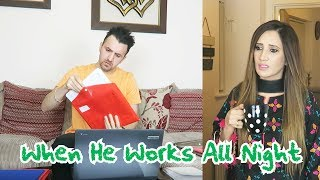 When He Works All Night | OZZY RAJA