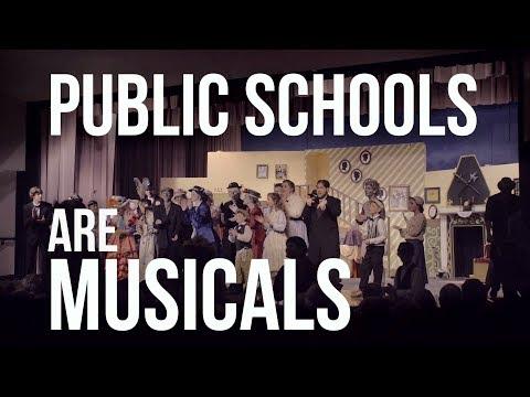 Public Schools Are Musicals