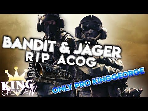 Bandit/Jager RIP ACOG Pro KingGeorge