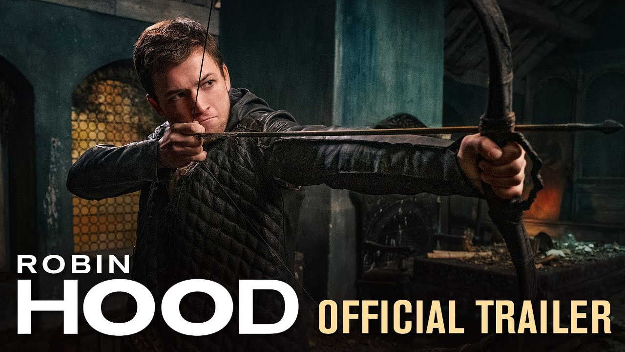 Robin Hood 2018 Movie Official Trailer Taron Egerton Jamie Foxx