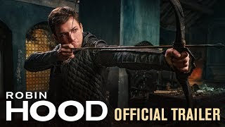 Robin Hood (2018 Movie) Official Trailer - Taron Egerton, Jamie Foxx, Jamie Dornan