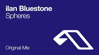 ilan Bluestone - Spheres