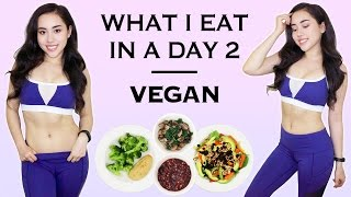 🌿 WHAT I EAT IN A DAY 2 - VEGAN | Healthy Weight Loss Diet 🌿